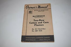 International Harvester Two row Cotton And Corn Planters Owner s Manual