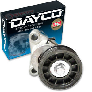 Dayco Main Drive Belt Pulley For 2009 Chevrolet Trailblazer 6 0l V8 Rq