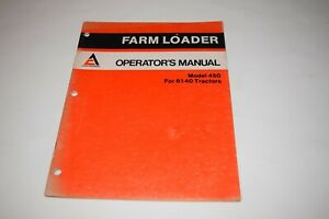 Allis chalmers Farm Loader 450 For 6140 Tractor Operator s Manual