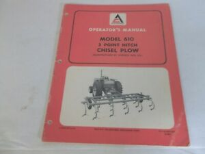 Allis chalmers 610 3 Point Hitch Chisel Plow Operator s Manual