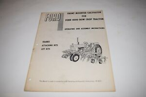 Ford Front Mount Cultivator For 4000 Row Crop Tractor Operating Assembly Manual