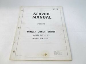 New Idea 507 7 Ft 509 9 Ft Mower Conditioners Service Manual