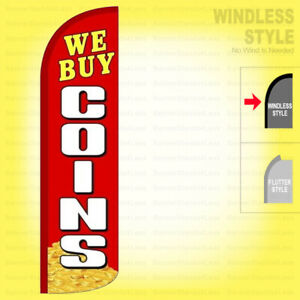 We Buy Coins Windless Swooper Flag 11 5 Ft Feather Banner Sign Rz
