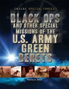 Black Ops and Other Special Missions of the U S Army Green Berets I $7.22