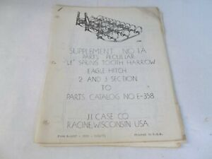 Case Supplement 1a To Parts Catalog E 358 Le Spring Tooth Harrow Eagle Hitch