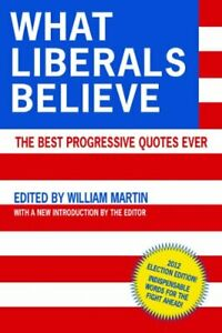 What Liberals Believe The Best Progressive Quotes Ever $5.40