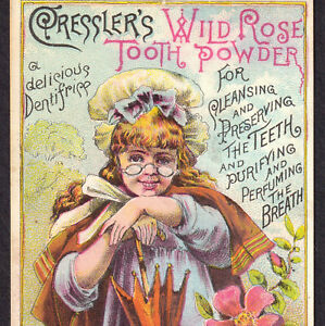 Wild Rose Tooth Powder Cresslers Tooth Dentifrice Bowling Green Mo Trade Card