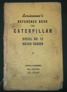 Cat Caterpillar No 12 Motor Grader Service Shop Repair Manual Book 9k 7t