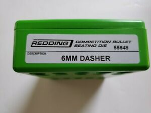 55648 REDDING COMPETITION SEATING DIE 6MM DASHER NEW FREE SHIP $209.99