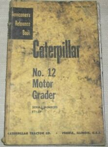 Cat Caterpillar No 12 Motor Grader Service Shop Repair Manual S n 8t00001 up