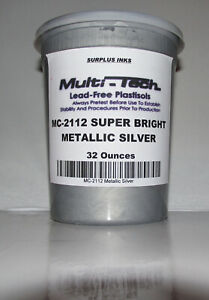 Metallic Silver Plastisol Screen Printing Ink Multi Tech Mc 2112 Surplus