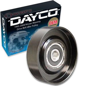 Dayco Drive Belt Idler Pulley For 1995 2008 Nissan Maxima Tensioner Pully Pw