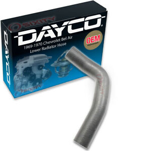 Dayco Lower Radiator Hose For 1969 1970 Chevrolet Bel Air 5 7l 5 3l 6 6l Ox