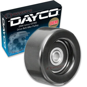 Dayco Drive Belt Idler Pulley For 2006 Lexus Gs300 Tensioner Pully Mk