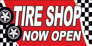 20x48 Inch Tire Shop Now Open Vinyl Banner Auto Sign Rb