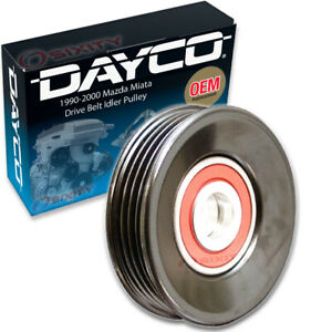 Dayco Drive Belt Idler Pulley For 1990 2000 Mazda Miata Tensioner Pully Qj