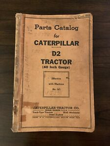Vintage Caterpillar D2 Tractor 40 Inch Gauge Parts Catalog Machine 3j1 1940