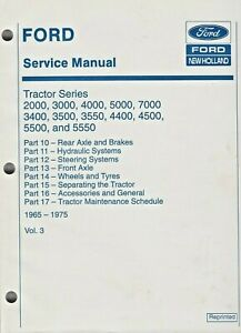 Ford Service Manual Tractor 1965 1975 Vol 3 Part 10 17 Series 2000 5550 See List