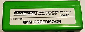55443 REDDING COMPETITION SEATING DIE 6MM CREEDMOOR NEW FREE SHIP $174.99