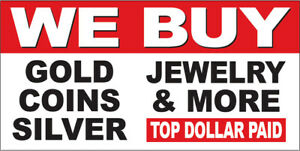 20x48 Inch We Buy Gold Coin Silver Jewelry Top Dollar Vinyl Banner Sign Wb