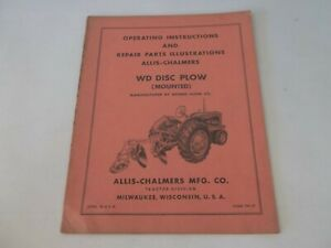 Allis Chalmers Wd Mounted Disc Plow Operating Instructions Parts Illustrations