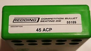 55189 REDDING COMPETITION SEATING DIE 45 ACP BRAND NEW FREE SHIP $114.99