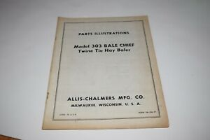 Allis Chalmers Model 303 Bale Chief Twine Tie Hay Baler Parts Illustrations