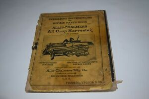Allis Chalmers All Crop Harvester Operating Instructions Repair Parts Book
