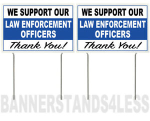 8x12 Inch We Support Our Law Enforcement Officers Yard Sign W Stake Wb 2 Pack