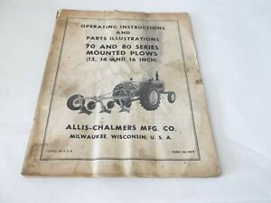 Allis chalmers 70 80 Series Mounted Plows 12 14 16 Operation Parts Manual B