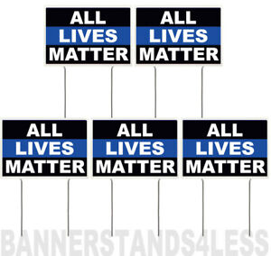 8x12 Inch All Lives Matter Yard Sign With Stake Kb 5 Pack