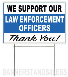 18x12 Inch We Support Our Law Enforcement Officers Yard Sign With Stake Wb1s