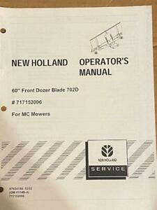 New Holland 60 Front Dozer Blade 702d 717152006 For Mc Mowers Operator s Manual