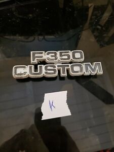 1977 78 79 Ford F 350 Custom Side Emblem Oem