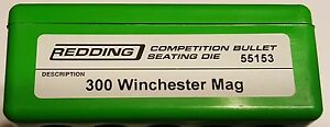 55153 REDDING COMPETITION SEATING DIE 300 WINCHESTER MAG NEW FREE SHIP $144.99