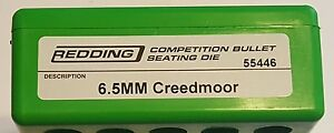 55446 REDDING COMPETITION SEATING DIE 6.5 CREEDMOOR BRAND NEW FREE SHIP $149.99