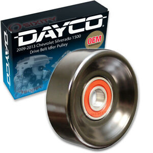 Dayco Drive Belt Idler Pulley For 2009 2013 Chevrolet Silverado 1500 4 8l Ax
