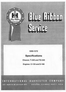 International T 340 Td 340 T340 Specs Service Manual Ih