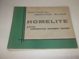 Homelite 2 cycle Construction Equipment Engines Pictorial Service Guide