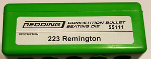 55111 REDDING COMPETITION SEATING DIE 223 REMINGTON BRAND NEW FREE SHIP $144.99
