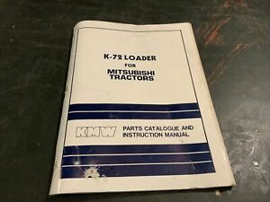 K 72 Loader Mitsubishi Tractor Parts Catalog Manual Book