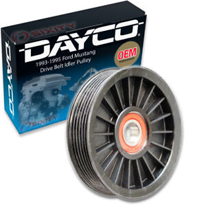 Dayco Drive Belt Idler Pulley For 1993 1995 Ford Mustang 5 0l V8 Engine Jh