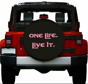 Spare Tire Cover 14 Inch One Life Live It Pink Logo Heavy Denim Vinyl Cover 27