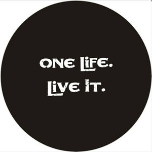 Spare Tire Cover 17 Inch One Life Live It Logo Heavy Denim Vinyl Covers 32 33