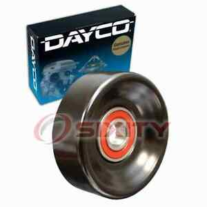 Dayco Drive Belt Idler Pulley For 2007 Chevrolet Silverado 2500 Hd Classic Vc