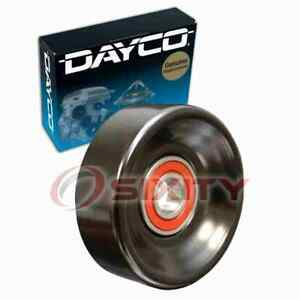 Dayco Smooth Pulley Drive Belt Idler Pulley For 2007 Chevrolet Silverado Af