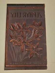 Vtg Etching Engraved Printing Machine Press Plate Stamp Copper Zephyr Lily
