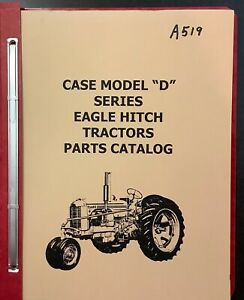 Case D Dc Do Dv Tractor With Eagle Hitch Tractor Parts Catalog Form Number A519