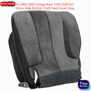 Driver Side Bottom Cloth Seat Cover Gray For Dodge Ram 1500 2500 Slt 2003 2005
