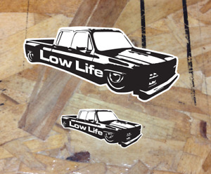 Low Life Sticker Lowrider Slammed Decal Truck Dually Square Body Chevy Gmc 2for1